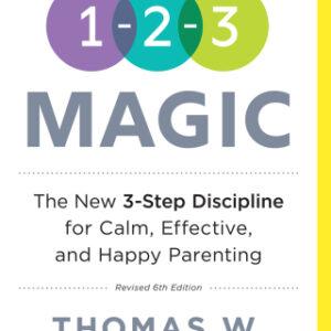 1-2-3 Magic: 3-Step Discipline for Calm