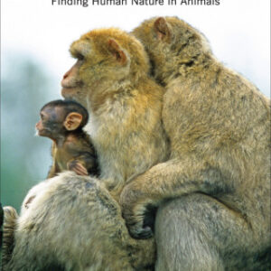 Not So Different: Finding Human Nature in Animals
